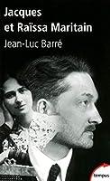 Jacques et Raissa Maritain