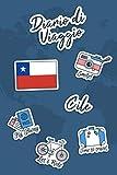 Diario di Viaggio Cile: Diario di viaggio da compilare | 106 pagine, 15,24 cm x 22,86 cm | Per accompagnarvi durante il vostro soggiorno