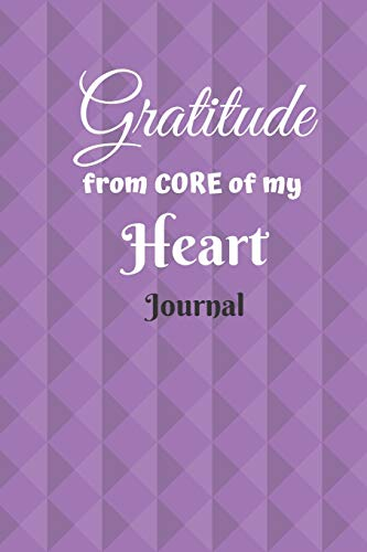 Gratitude from Core of My Heart Journal