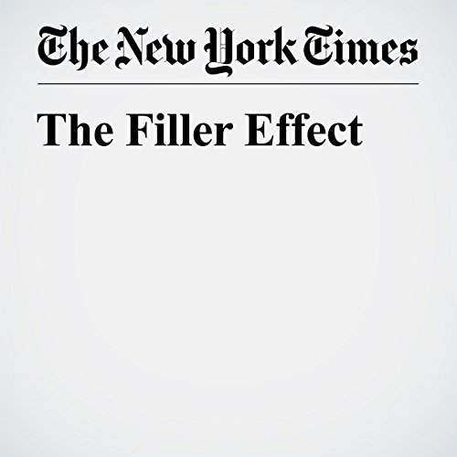 The Filler Effect audiobook cover art