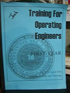 Training for Operating Engineers, First Year.