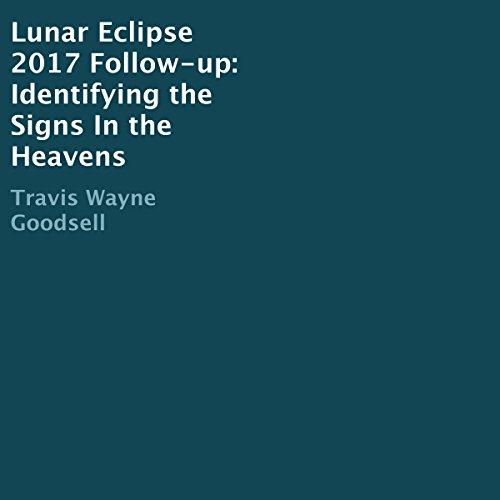 Lunar Eclipse 2017 Follow-Up audiobook cover art