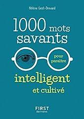1000 mots savants pour paraître intelligent et cultivé de Hélène DROUARD