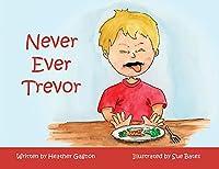 Never Ever Trevor