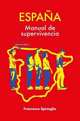 España. Manual de supervivencia. eBook: Spinoglio, Francesco: Amazon.es: Tienda Kindle