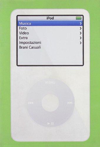 Ipod Book. Divertirsi Con Ipod E It