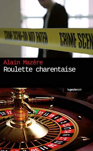 Roulette charentaise: Polar régional (GESTE NOIR)