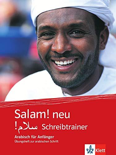 Salam! neu (A1-A2): Schreibtrainer. Übungsheft zur arabischen Schrift
