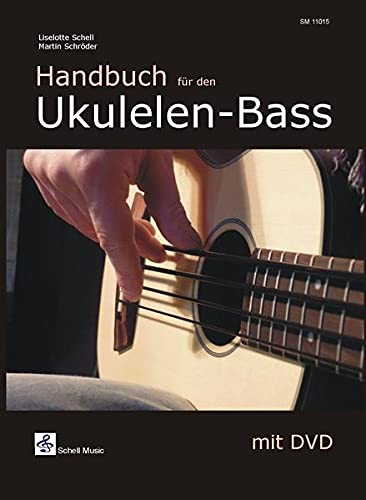 Handbuch für den Ukulelen-Bass (Buch & DVD) (Ukulele Noten: Ukulele TAB)