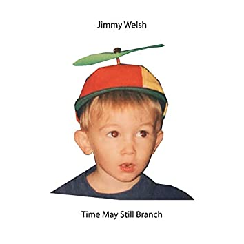 Time May Still Branch - EP