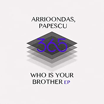 Who Is Your Brother