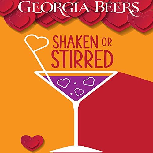 Shaken or Stirred Audiobook By Georgia Beers cover art