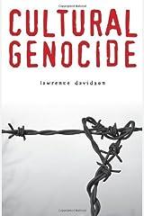 Cultural Genocide (Genocide, Political Violence, Human Rights) Kindle Edition