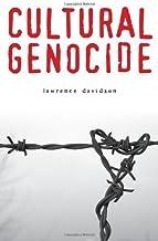 Cultural Genocide (Genocide, Political Violence, Human Rights)