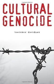 Cultural Genocide (Genocide, Political Violence, Human Rights) by [Lawrence Davidson]