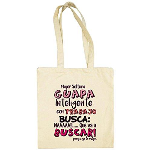 Diver Camisetas Bolsa de tela frase cachonda Mujer soltera guapa inteligente con trabajo busca - Beige, 38 x 42 cm