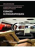 Espaces scénographiques - L'exposition comme expérience critique et sensible