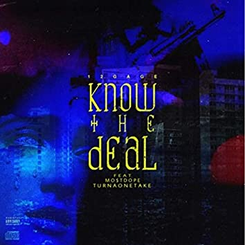 Know the Deal (feat. MO$tdope & TurnaOneTake)