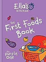 The First Foods Book (Ella's Kitchen)