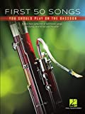 First 50 Songs You Should Play on Bassoon Songbook: A Must-Have Collection of Well-Known Songs, Including Several Bassoon Features! (English Edition)