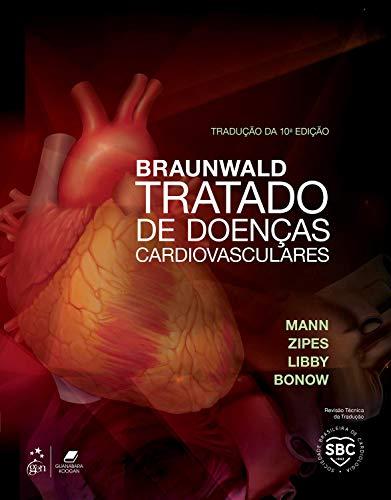 Braunwald: Tratado de Doenças Cardiovasculares