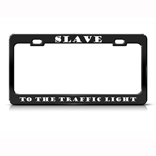 Speedy Pros Metal License Plate Frame Slave to The Traffic Light Humor Funny Car Accessories Black 2 Holes