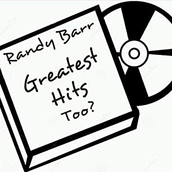 Greatest Hits Too?