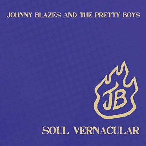 Johnny Blazes and the Pretty Boys