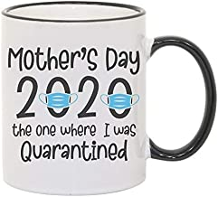 Mother's Day 2020, The One Where I Was Quarantined Sublimated Mug. 2 Sided 11 oz.