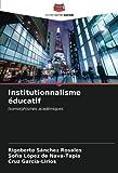 Institutionnalisme éducatif: Isomorphismes académiques