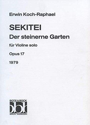 Sekitei: Der steinerne Garten. op. 17. Violine.