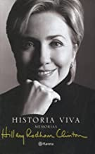Historia Viva (Spanish Edition) by Hillary Rodham Clinton (2003-07-02)