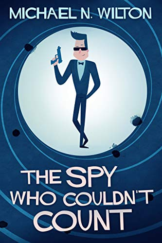The Spy Who Couldn't Count (English Edition)