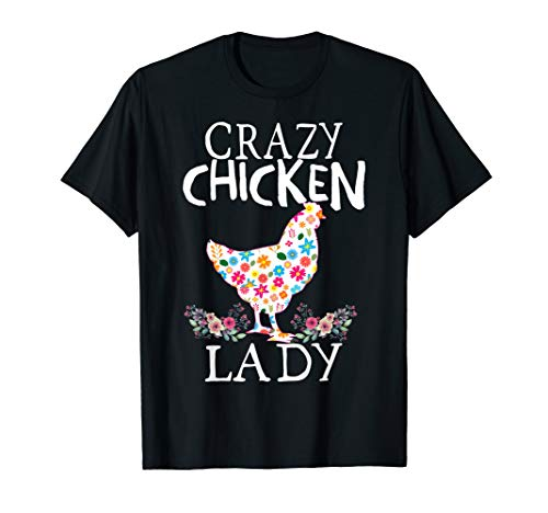CRAZY Chicken Lady Funny Chicken Lovers tee for Women, Girls T-Shirt