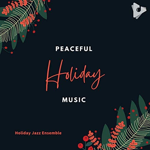 Holiday Jazz Ensemble & Classical Christmas Music
