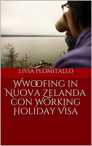 Wwoofing in Nuova Zelanda con Working Holiday Visa