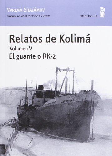 Relatos de Kolimá V: El guante o RK-2: 52
