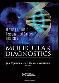 Molecular Diagnostics: The Key in Personalized Cancer Medicine