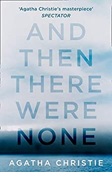 And Then There Were None (Agatha Christie Collection) by [Agatha Christie]