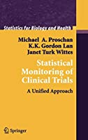 Statistical Monitoring of Clinical Trials (Statistics for Biology and Health)