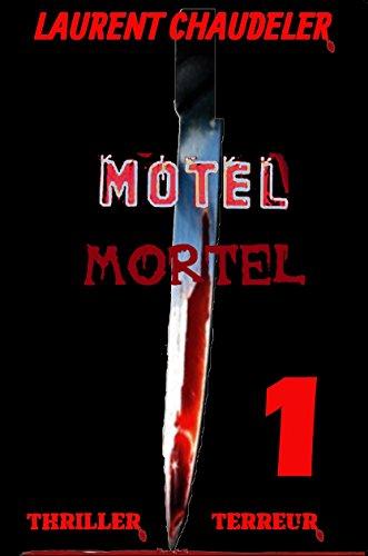 Motel Mortel épisode 1/2 Thriller Terreur