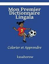 Mon Premier Dictionnaire Lingala: Colorier et Apprendre (kasahorow Français Lingala) (French and Lingala Edition)