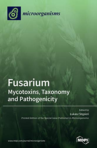 Fusarium: Mycotoxins, Taxonomy and Pathogenicity