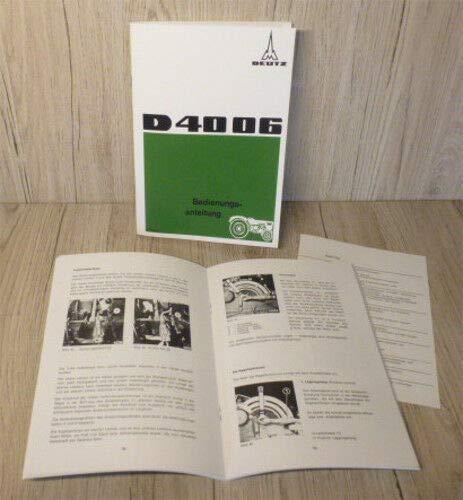 DEUTZ Betriebsanleitung Bedienungsanleitung Traktor D4006 BJ72 H1003-2
