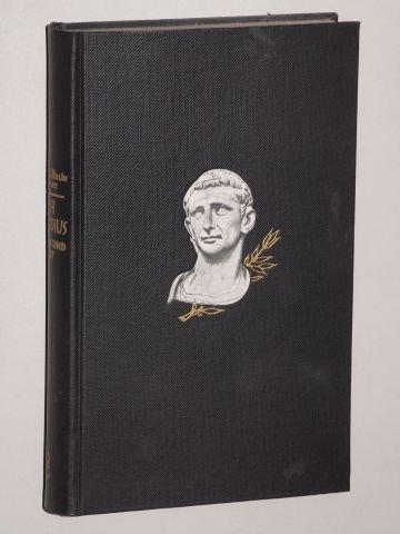 Graves, Robert: Ich, Claudius, Kaiser und Gott. 200. Tsd. d. Gesamtausg. München/Leipzig, List, 1955. 8°. 340 (2) S., 1 Titelbild, 1 gef. Taf. Leinen.
