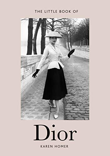 The Little Book of Dior (Little Books of Fashion)