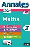 Annales ABC du Brevet 2021 - Maths 3e - Sujets et corrigés + fiches...
