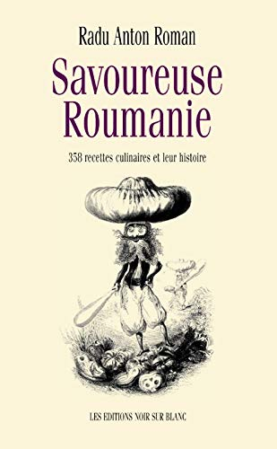 Savoureuse Roumanie