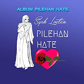 Album Pilehan Hate (Remastered)