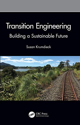 Transition Engineering: Building a Sustainable Future (English Edition)